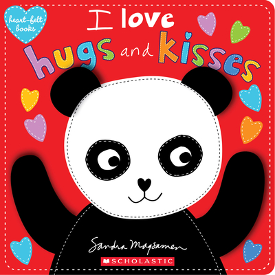 I Love Hugs and Kisses (Heart-Felt Books) Cover