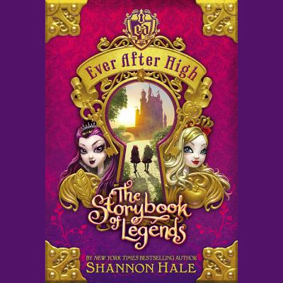 The Storybook of Legends (Ever After High #1) Cover Image