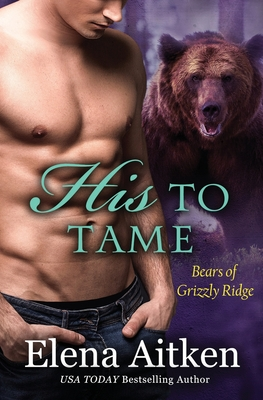 Cover for His to Tame