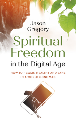 Cover for Spiritual Freedom in the Digital Age