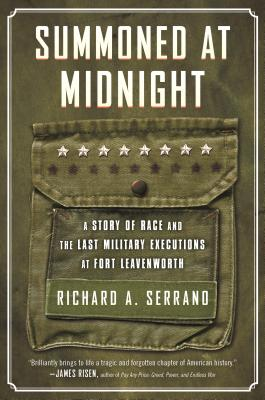 Summoned at Midnight: A Story of Race and the Last Military Executions at Fort Leavenworth Cover Image