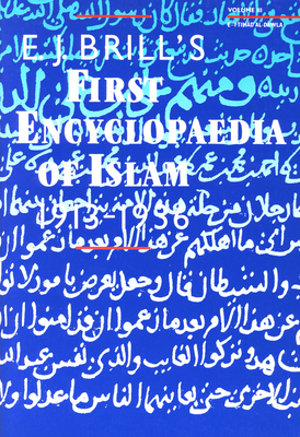 Encyclopaedia of Islam 1913-1936, E.J. Brill's First (9 Vols) Cover Image