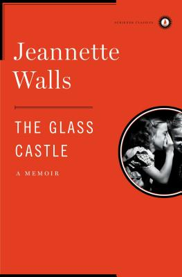 The Glass Castle: A Memoir Cover Image