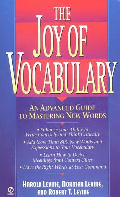 The Joy of Vocabulary: An Advanced Guide to Mastering New Words Cover Image