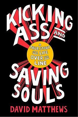 Kicking Ass and Saving Souls Cover