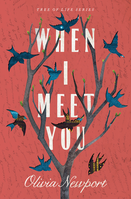 When I Meet You (Tree of Life #3) Cover Image