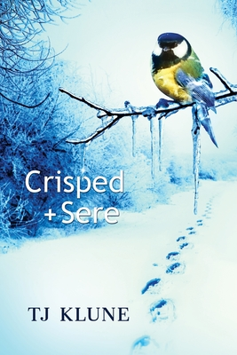 Crisped + Sere (Immemorial Year #2) Cover Image