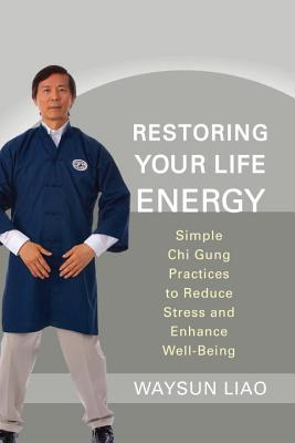 Restoring Your Life Energy Cover