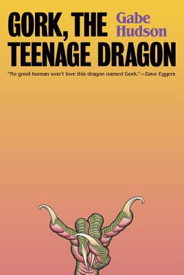 Gork, the Teenage Dragon: A novel Cover Image