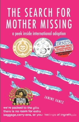The Search for Mother Missing: A Peek Inside International Adoption Cover Image