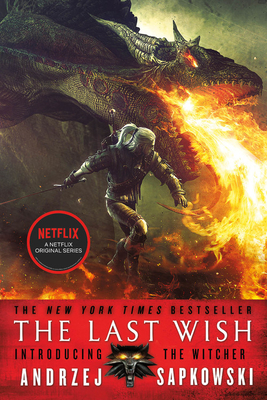 The Last Wish : Introducing the Witcher cover image