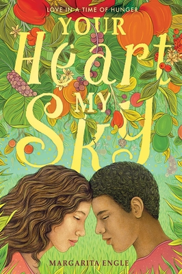Your Heart, My Sky: Love in a Time of Hunger Cover Image