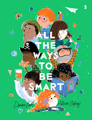 All the Ways to Be Smart Cover Image