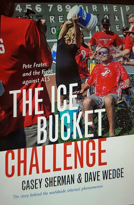 The Ice Bucket Challenge: Pete Frates and the Fight against ALS Cover Image