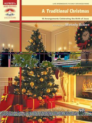 A Traditional Christmas: 18 Arrangements Celebrating the Birth of Christ Cover Image