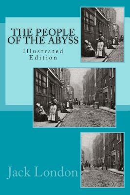 People Of The Abyss (Illustrated) Cover Image
