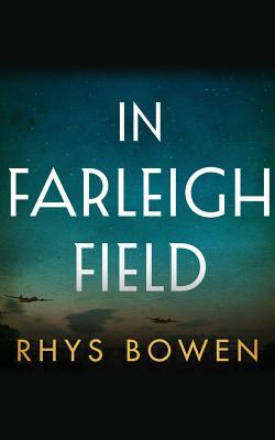 In Farleigh Field: A Novel of World War II Cover Image