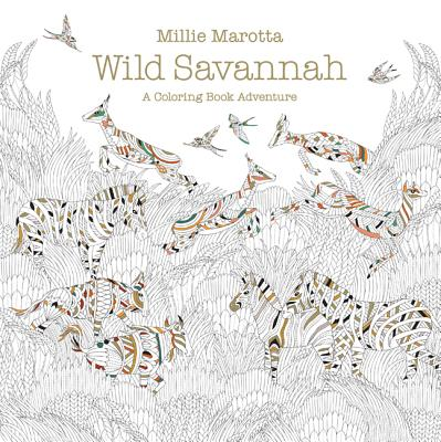 Wild Savannah Deluxe Edition by Millie Marotta Colouring Book ... | 400x399