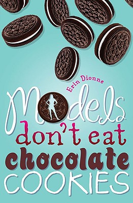 Models Don't Eat Chocolate Cookies Cover