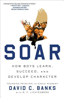 Soar: How Boys Learn, Succeed, and Develop Character Cover Image