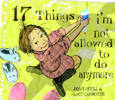 17 Things I'm Not Allowed to Do Anymore Cover