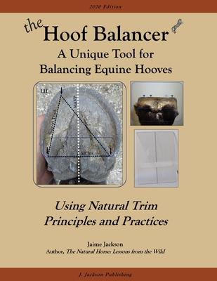 The Hoof Balancer: A Unique Tool for Balancing Equine Hooves Cover Image