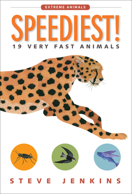 Speediest!: 19 Very Fast Animals (Extreme Animals) Cover Image