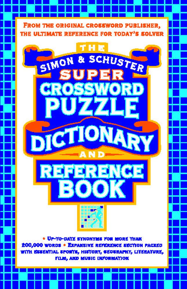 Simon & Schuster Super Crossword Puzzle Dictionary and Reference Book Cover