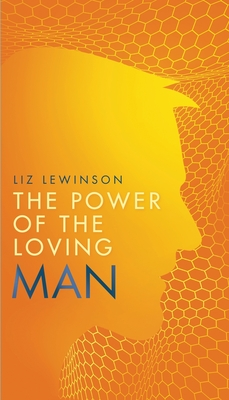 The Power of the Loving Man Cover Image