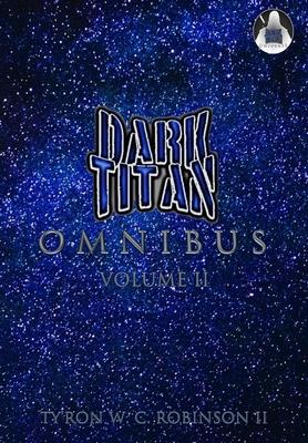 Dark Titan Omnibus: Volume 2 Cover Image