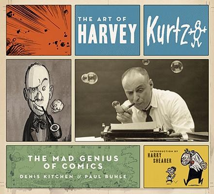 The Art of Harvey Kurtzman Cover