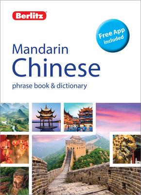 Berlitz Phrase Book & Dictionary Mandarin (Bilingual Dictionary) (Berlitz Phrasebooks) Cover Image