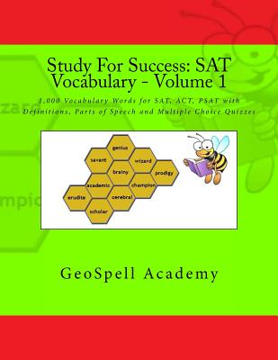 Study For Success: SAT Vocabulary - Volume 1: 1,000 Vocabulary Words for SAT, ACT, PSAT with Definitions, Parts of Speech and Multiple Ch Cover Image