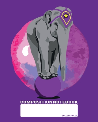 Composition Notebook: College Ruled - Purple Elefant Love - Back to School Composition Book for Teachers, Students, Kids and Teens - 120 Pag Cover Image