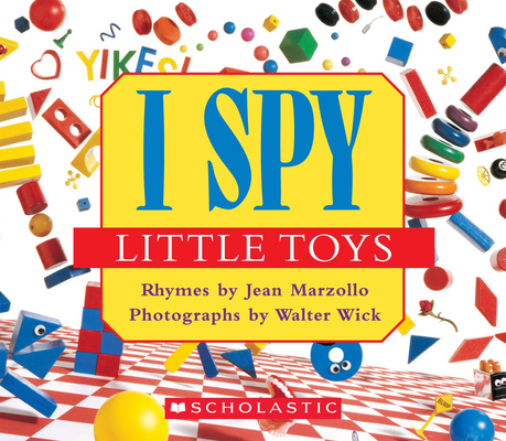 I Spy Little Toys: A Book of Picture Riddles Cover Image