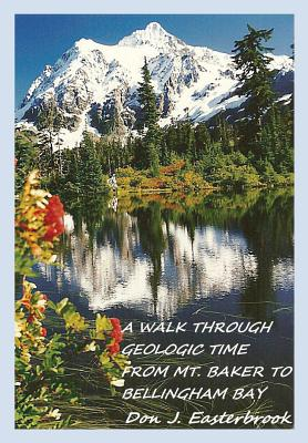 A Walk Through Geologic Time from Mt. Baker to Bellingham Bay Cover Image
