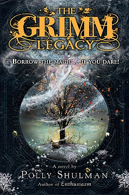 The Grimm Legacy Cover