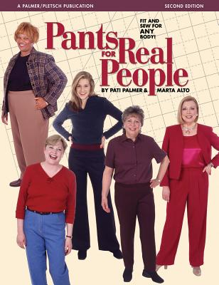Pants for Real People: Fit and Sew for Any Body (Sewing for Real People series) Cover Image
