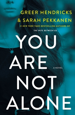You Are Not Alone: A Novel Cover Image