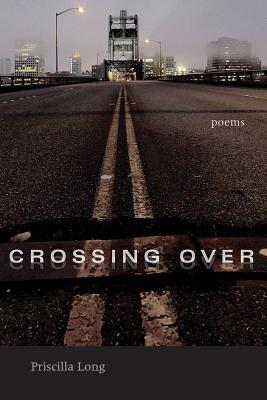 Crossing Over: Poems (Mary Burritt Christiansen Poetry) Cover Image