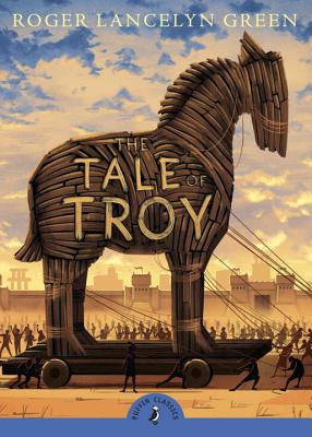 The Tale of Troy (Puffin Classics) Cover Image
