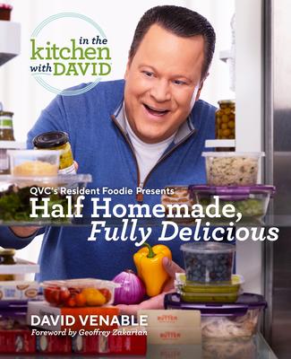 Half Homemade, Fully Delicious: An