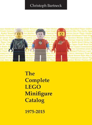 The Complete LEGO Minifigure Catalog 1975-2015 Cover Image