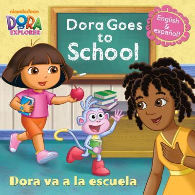 Dora Goes to School/Dora Va a la Escuela (Dora the Explorer) (Pictureback(R)) Cover Image
