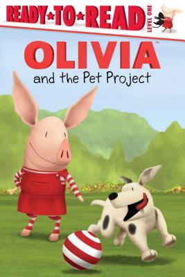 OLIVIA and the Pet Project (Olivia TV Tie-in) Cover Image
