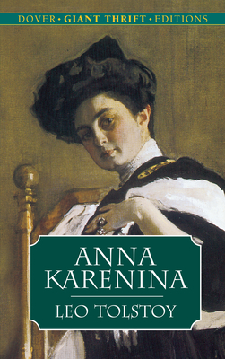 Anna Karenina (Dover Giant Thrift Editions) Cover Image