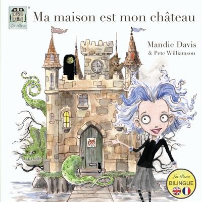Ma maison est mon château: My home is my castle Cover Image