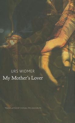 My Mother's Lover (The Swiss List) Cover Image