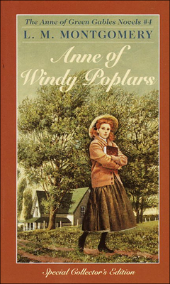 Cover for Anne of Windy Poplars (Anne of Green Gables Novels #4)