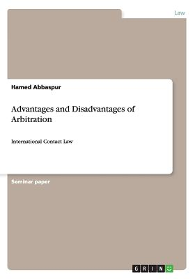 Advantages and Disadvantages of Arbitration: International Contact Law Cover Image